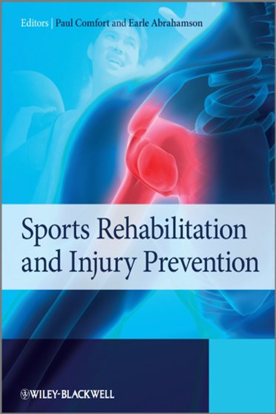 (2011) Sports Rehabilitation and Injury Prevention by Paul
