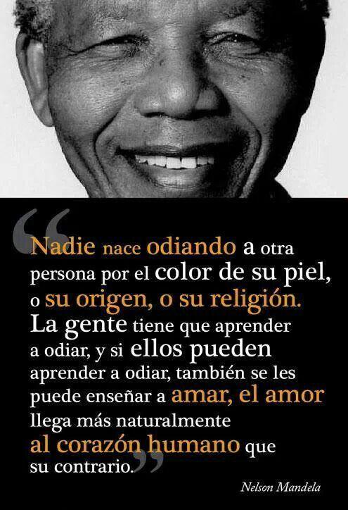 Cierto El Amor Lo Puede Todo Nelson Mandela Mandela Life Quotes