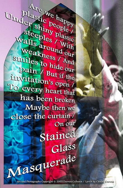 Stained glass masquerade by casting crowns lifesong lovelyrics stained glass masquerade by casting crowns stopboris Images