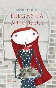 movieschocolatebooks: Eleganta ariciului de Muriel Barbery sau curajul p...