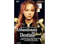 Abbandonata dal Destino (DVD) #Ciao