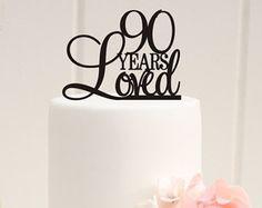 Custom 90 Years Loved Cake Topper 90th Birthday Cake Topper 90th