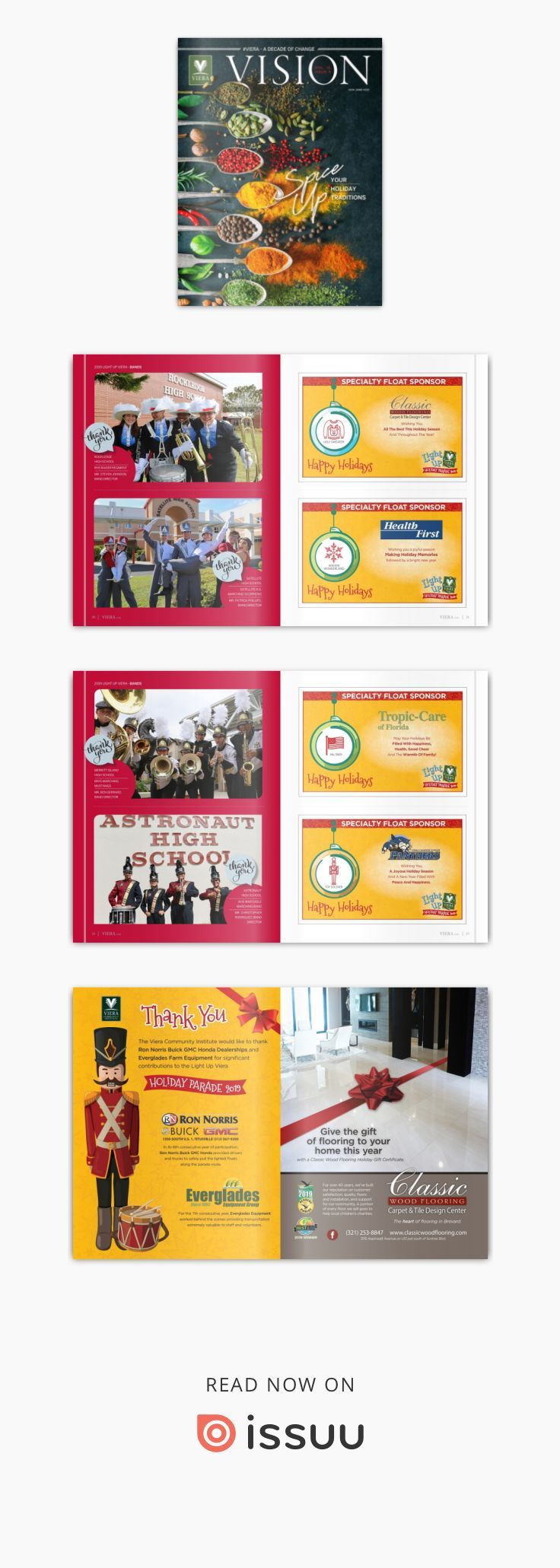Viera Vision Volume 15, Issue 4  The Viera community celebrated its 30th year anniversary this year and we start this issue with The Decade of Change in #Viera. We added new schools, stores, restaurants, businesses, roads, homes, neighborhoods, and several thousand new residents between 2010 and 2019. The community continues to grow and change in exciting new ways. The last issue of the year highlights the upcoming details of the Light Up Viera holiday parade including parade routes, marching ba