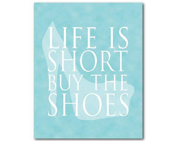 Life is short buy the shoes - Teen Wall Art Tween Wall Art Girls Art ...