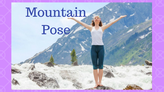 The mother of all Yoga Poses, Mountain Pose
