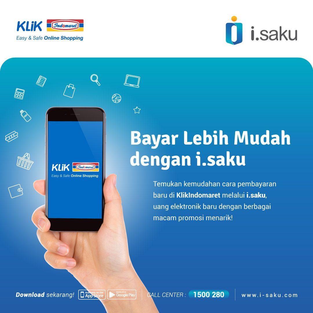 Yeay Sekarang Bayar Belanja Di Klikindomaret Jadi Lebih Mudah Dengan I Saku Yuk Segera Miliki Aplikasinya Di Smartphone Kamu Info Selengkapnya Cek Ww Desain