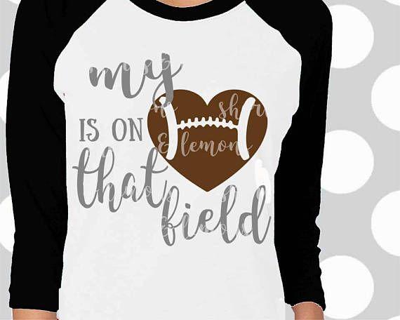 Football svg, Football Mom SVG, Heart on that field svg, Football ...