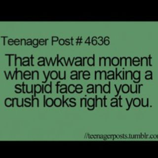 Teenager Posts | Awkward moments, Awkward and Crushes