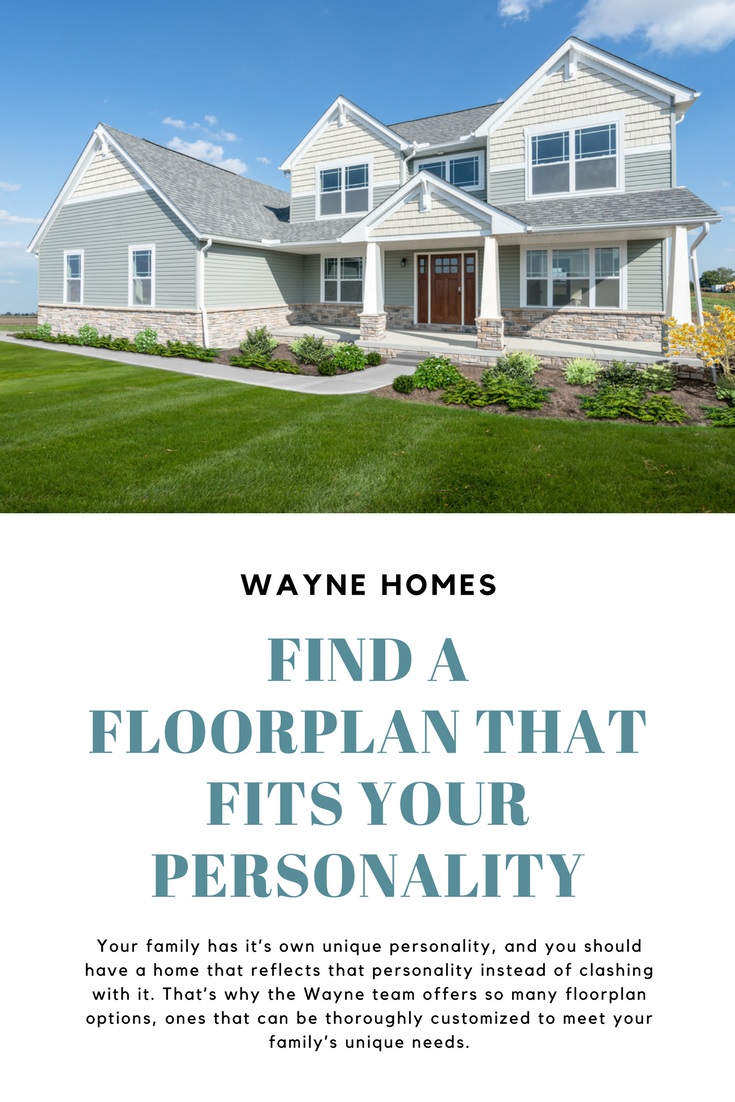 Find A Floorplan That Fits Your Personality Floor Plans Wayne