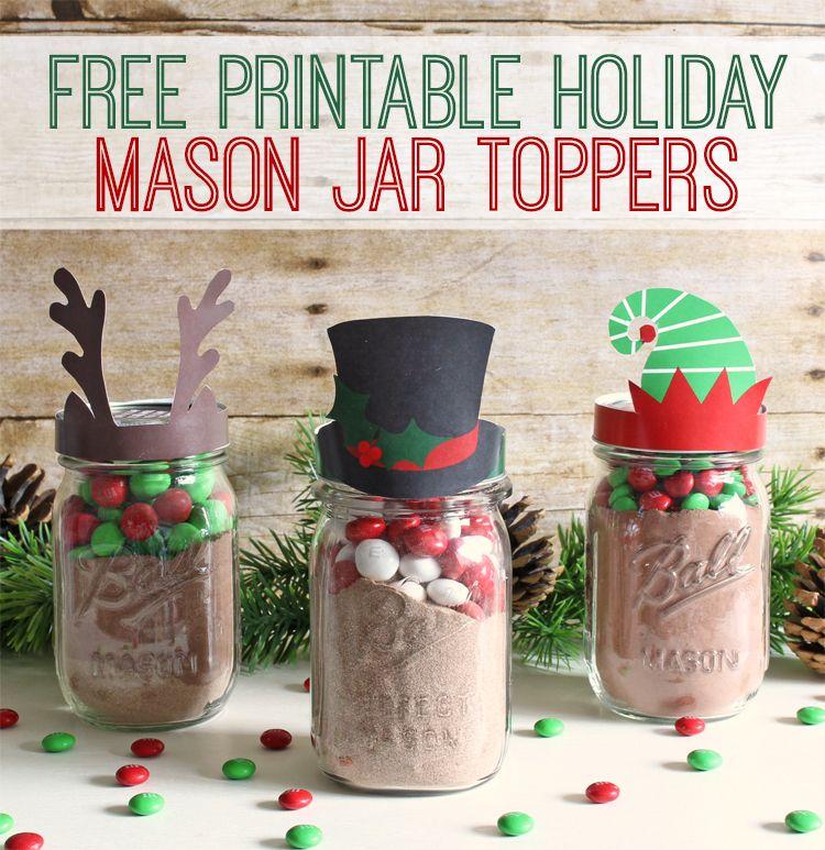 Holiday Free Printable Mason Jar Gift Toppers The Craft Patch Holiday Mason Jar Christmas Mason Jars Mason Jar Gifts
