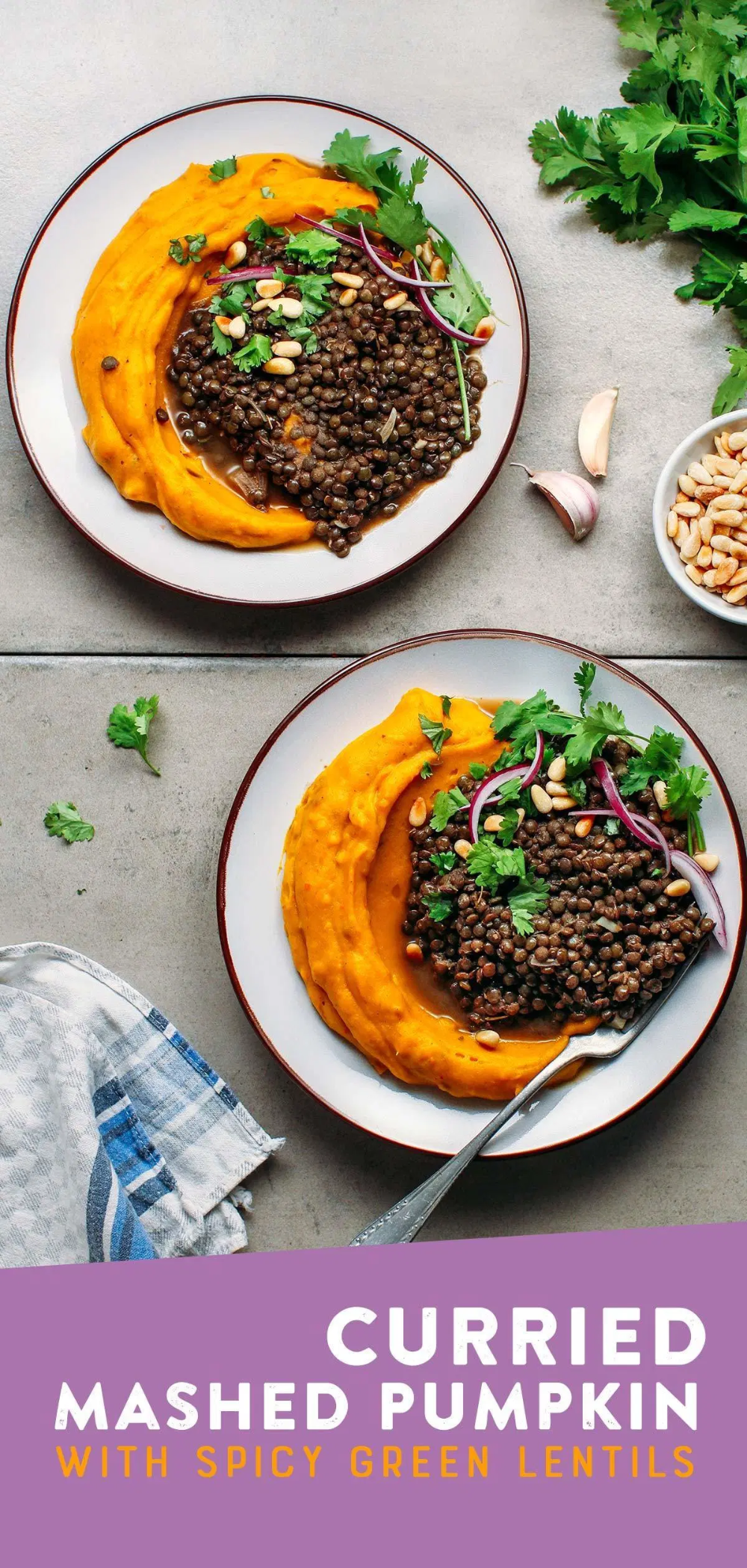 Curried Mashed Pumpkin with Spicy Green Lentils - Full of Plants