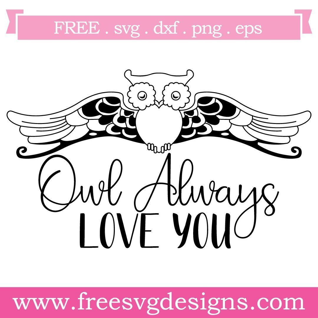 Download Free SVG files Quote Owl Always Love You at www ...