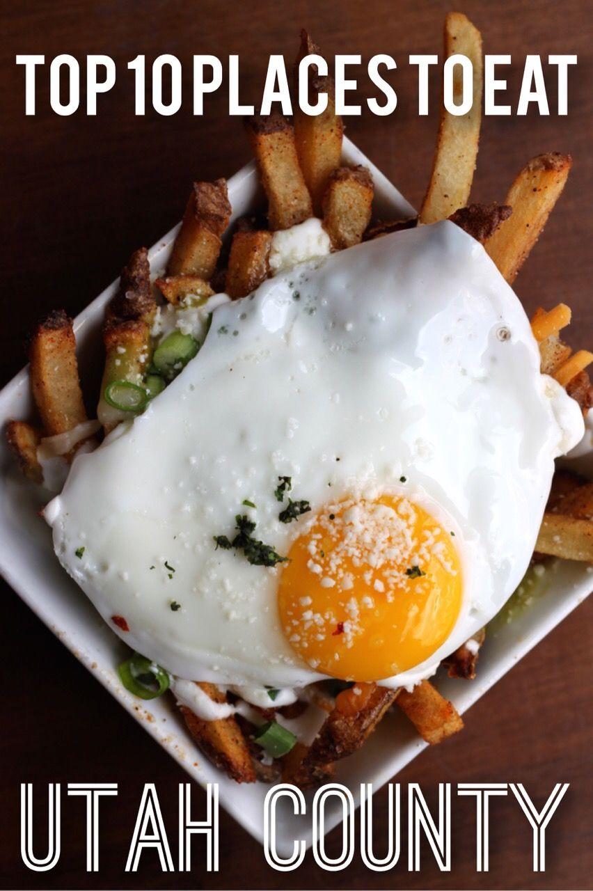 Top 10 Places To Eat In Utah County Food Restaurants Salt