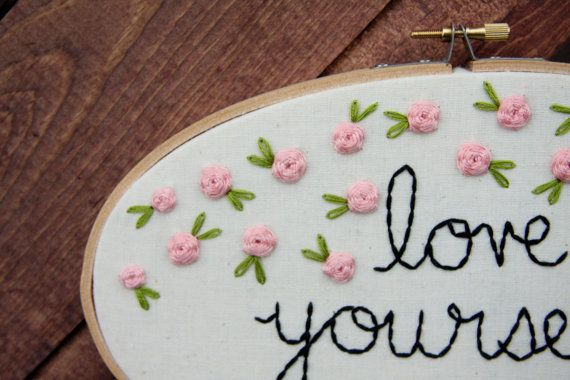 Love Yourself Embroidery Hoop Art by thimbleandthistle on Etsy
