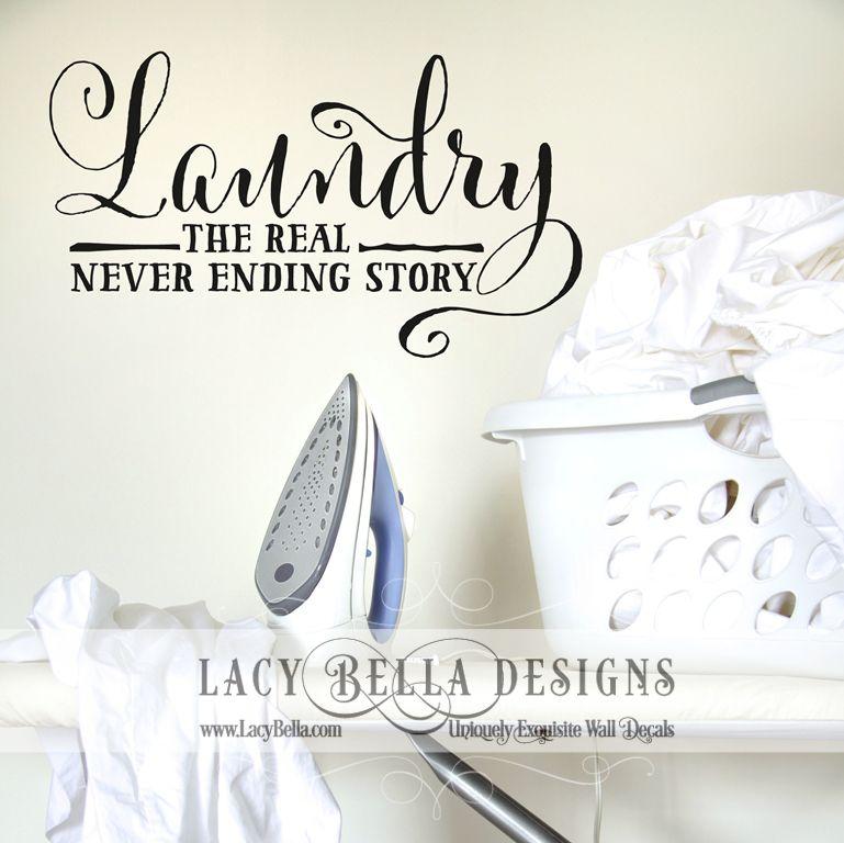 Laundry The Real Never Ending Story Wwwlacybellacom Lacy - Custom vinyl wall decals sayings for laundry room
