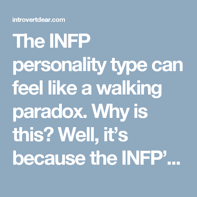 10 Contradictory Things About INFP Personality Type | infp | Infp