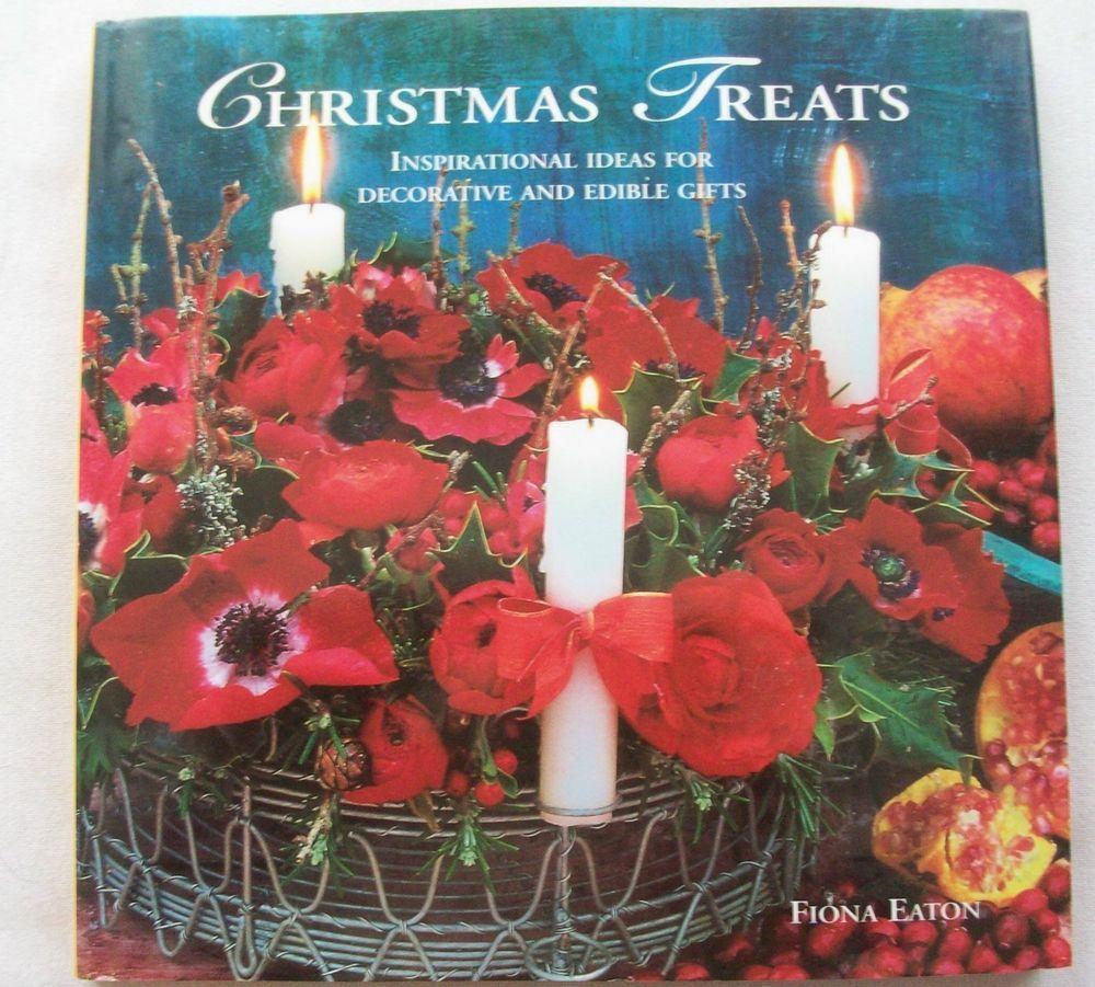 Christmas treats fiona eaton 1999 hc dj 32014 569 crafts do it christmas treats fiona eaton 1999 hc dj 32014 569 crafts do it yourself solutioingenieria Image collections