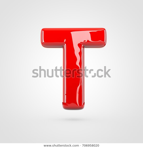 Glossy Red Letter T Uppercase 3d Stock Illustration 706958020 Stock Illustration Lettering Letter T