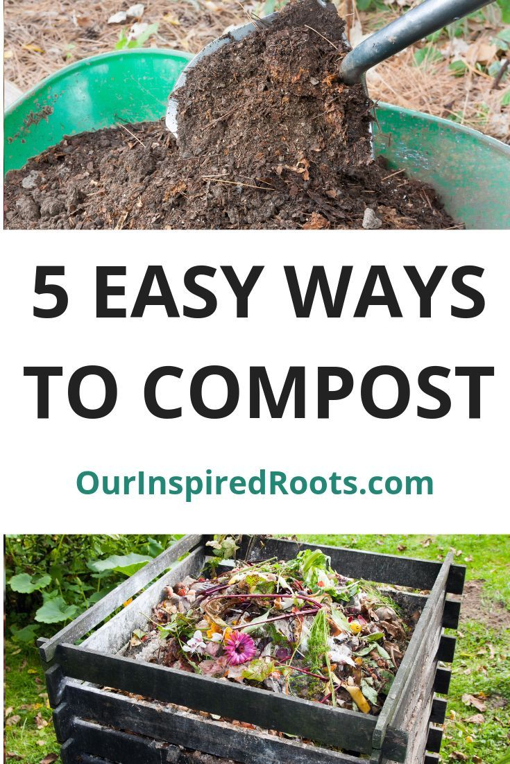 How to compost 5 ways to get black gold for your garden