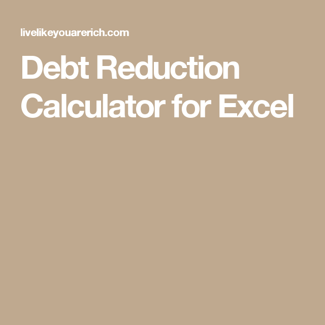 Debt Reduction Calculator For Excel  Debt Free
