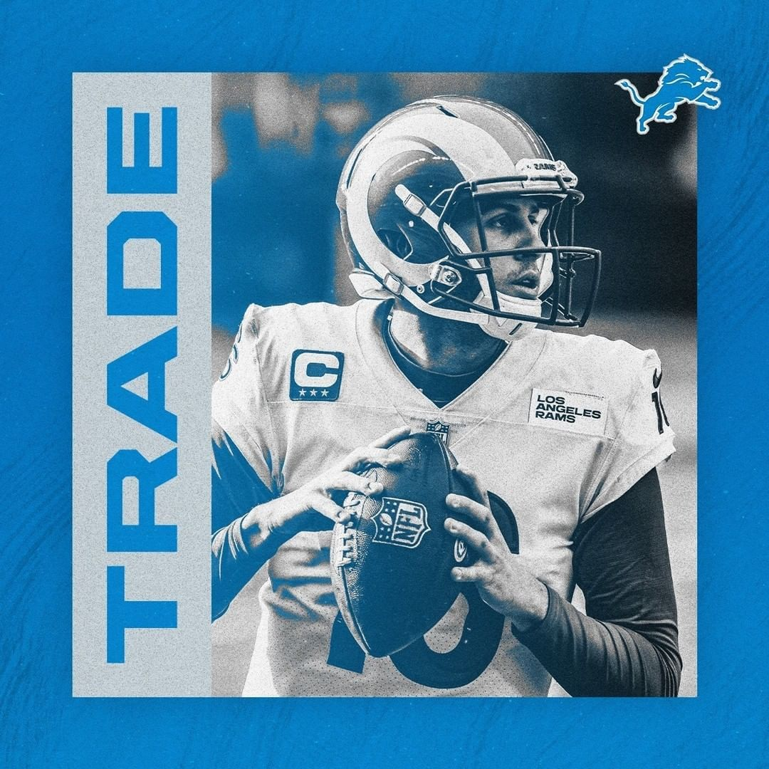 Detroit Lions Lions Have Acquired Qb Jared Goff And Undisclosed Draft Selections From The Los In 2021 Detroit Lions Jared Goff Lions