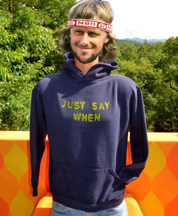 vintage hoody sweatshirt 70s just SAY WHEN no hoodie sweater Medium drugs bartender innuendo