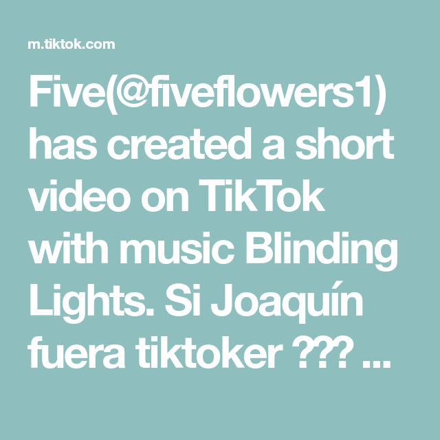Five Fiveflowers1 Has Created A Short Video On Tiktok With Music Blinding Lights Si Joaquin Fuera Tiktoker Fotos Videos Decoracion De Unas Negras Videos