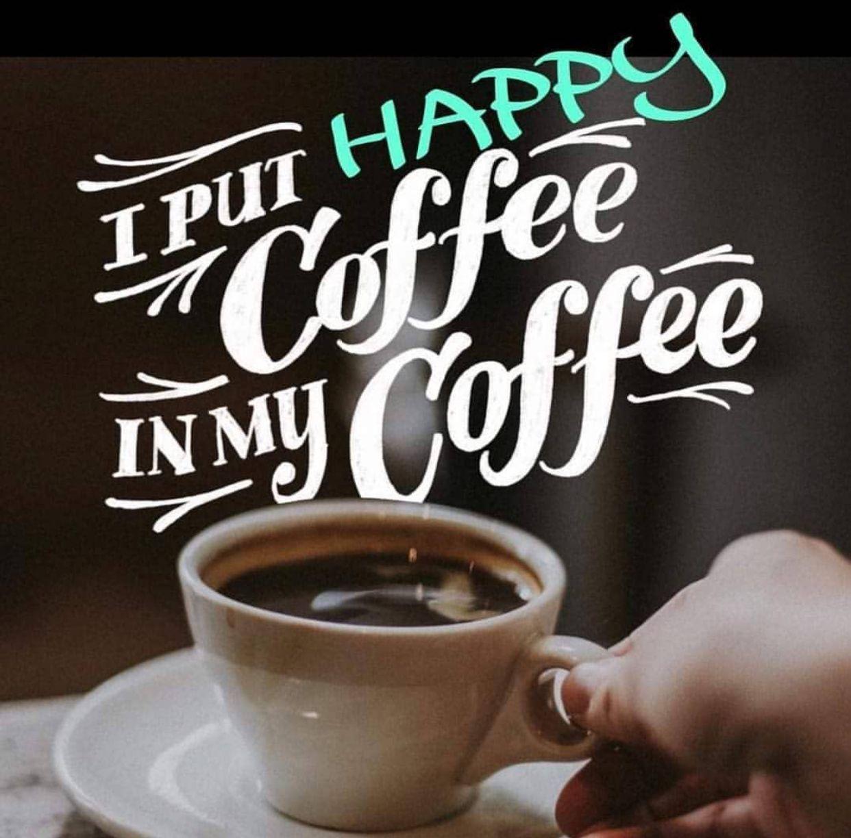 Pin by Mindie Klar on Happy Coffee in 2020 Happy coffee