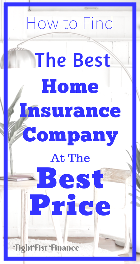The best home insurance companies for frugal families