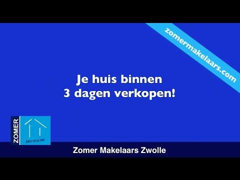 Huis binnen 3 dagen verkopen? | Zomer Makelaars | Makelaar Zwolle - YouTube