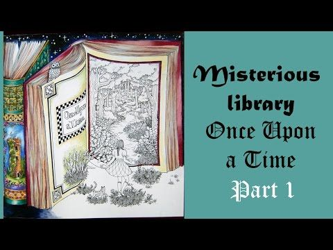 67 Colouring Misterious Library Once Upon A Time Part 1 Of 2 Raskraska Antistress Youtube Coloring Pages Library Color