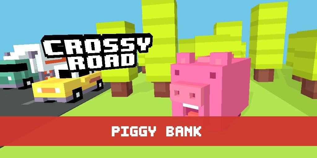 915b2ed20b55246d78f3af1dcdc3eb80 - How To Get The Piggy Bank In Crossy Road