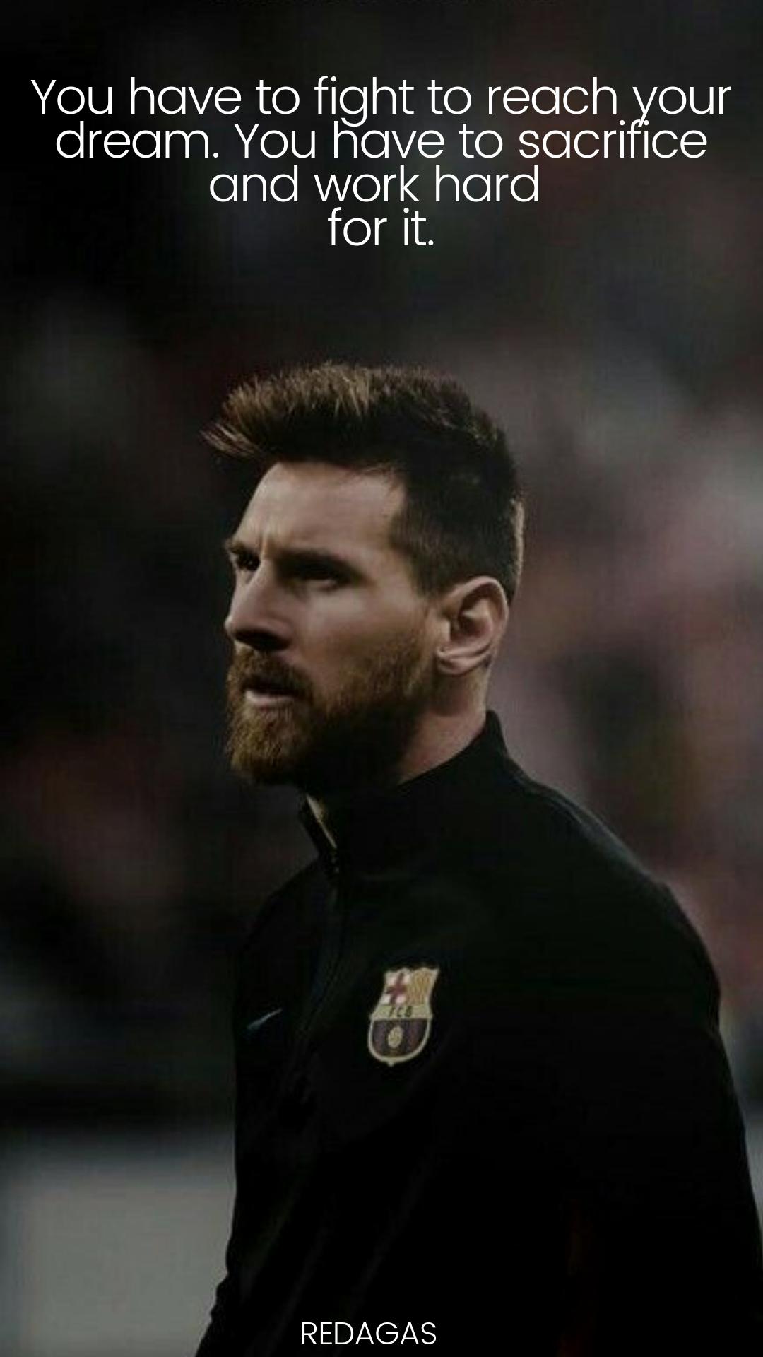Lionel Messi Inspirational Quotes Messi Quotes Lionel Messi Quotes Lionel Messi