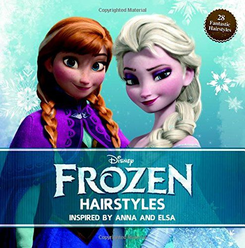 #book  Disney Frozen Hairstyles Inspired By Anna and Elsa