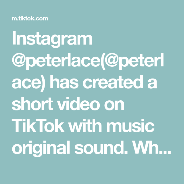 Instagram Peterlace Peterlace Has Created A Short Video On Tiktok With Music Original Sound Who Wants There B Peace Lillies Teaching Life Distance Learning