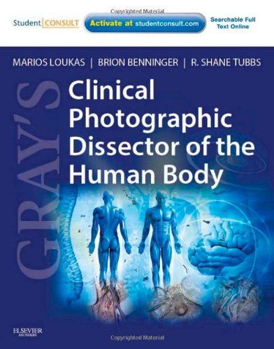 Download free Gray\'s Clinical Photographic Dissector of the Human ...