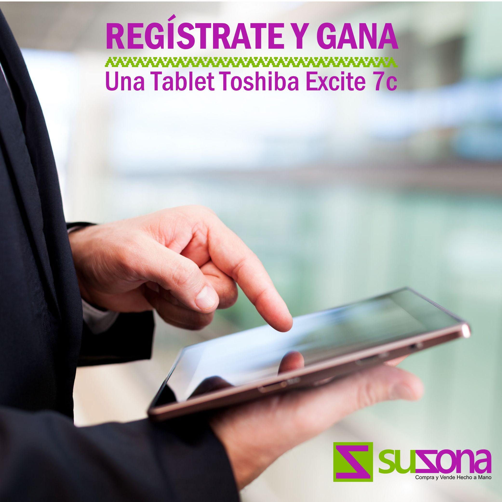 ¿Elaboras manualidades o artesanías? Crea tu tienda virtual, promociona tus productos y podrás ganarte una Tablet Toshiba Excite 7c. Regístrate en SUZONA.com