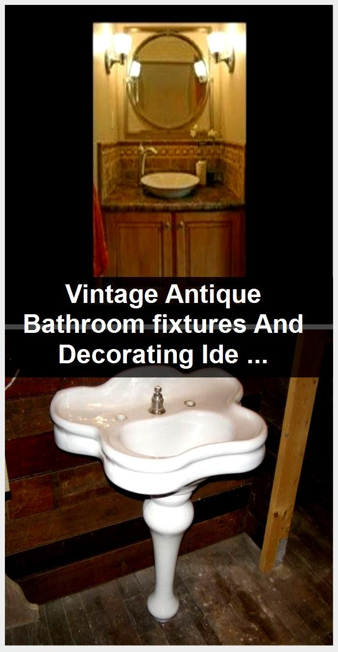 Photo of Vintage Antique Bathroom fixtures And Decorating Ideas,  #Antique #Bathroom #decorating #Fixt…