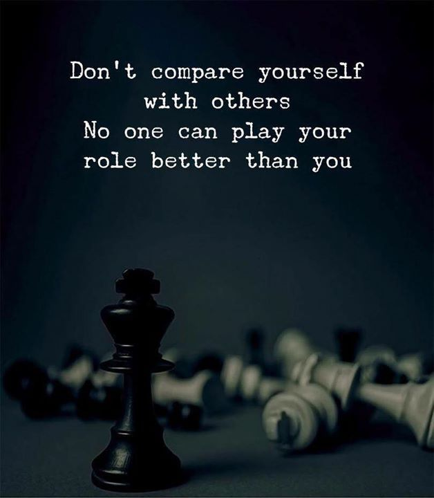 Dont compare yourself with others..