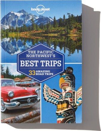 Lonely Planet Guides The Pacific Northwest's Best Trips | REI Co-op