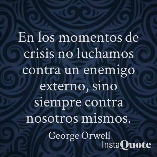 Momentos de crisis. Frase de 1984