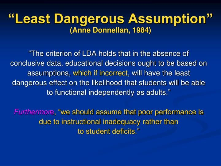 A Danger To Students With Disabilities >> Presuming Competence The Least Dangerous Assumption For Students