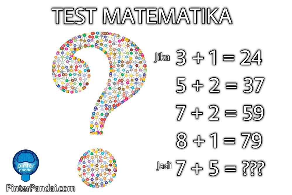 Tes Matematika Logika Aritmatika Jika 3 1 24 5 2 37 Jadi 7 5 Matematika Belajar