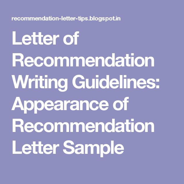Letter Of Recommendation Writing Guidelines Appearance Of