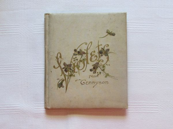 #Violets from #Tennyson 1898 Poetry Book http://etagere-antiques.myshopify.com/products/violets-from-tennyson-1898-poetry-book?utm_content=bufferd0d47&utm_medium=social&utm_source=pinterest.com&utm_campaign=buffer #poetry #gotvintage
