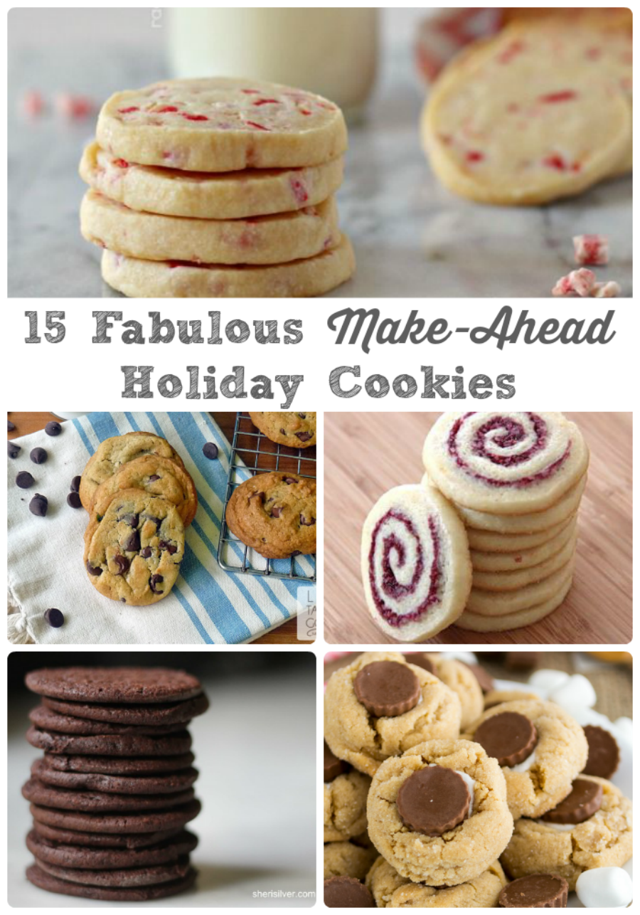 15 Fabulous Make Ahead Holiday Cookies Christmas Cookie Recipes