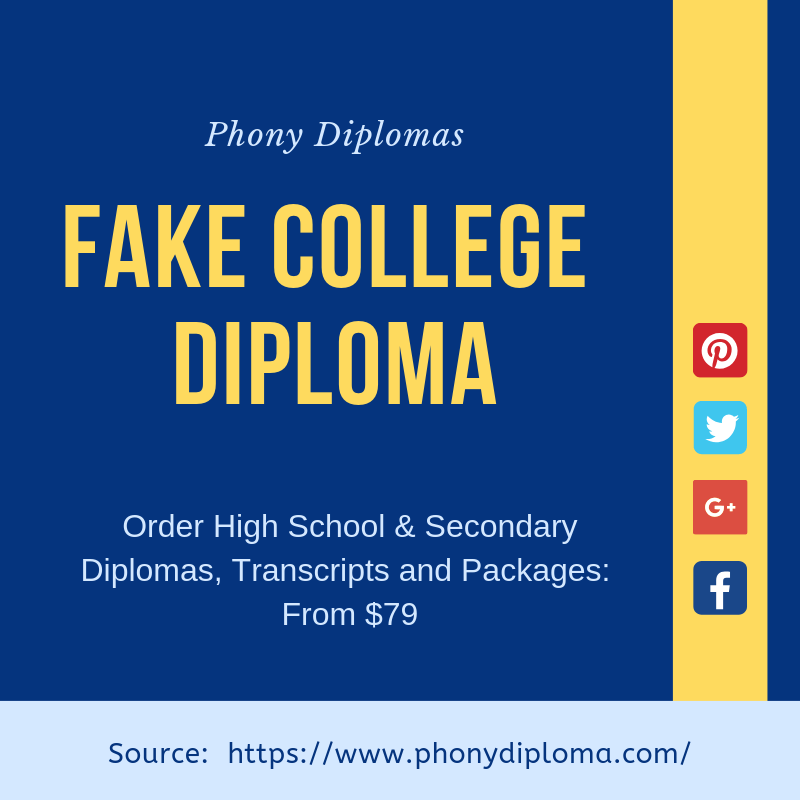 Do you need a fake college diploma? Buy fake college and