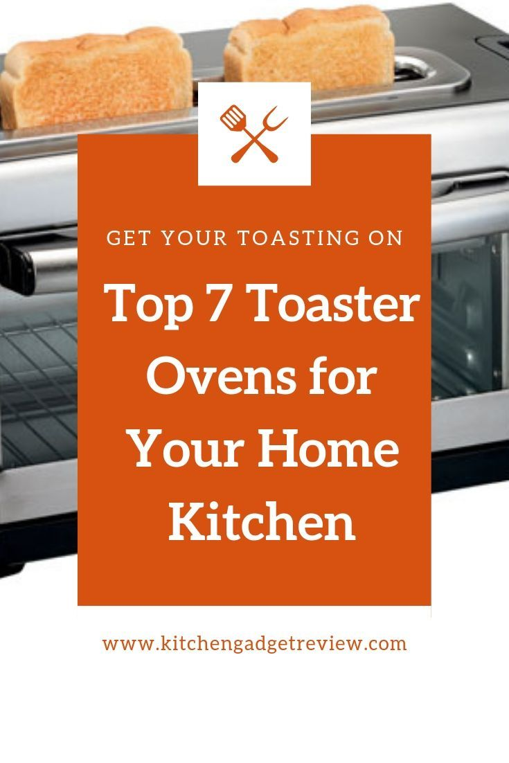 Top 7 Toaster Ovens on the market today including air fryers and mini ovens Its more convenient than ever to toast bread make cookies or even cook a whole ham or chicken