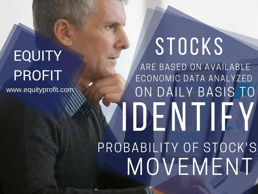 #Stocks are based on available #economic data analyzed on daily basis to identify probability of #stock's #movement.