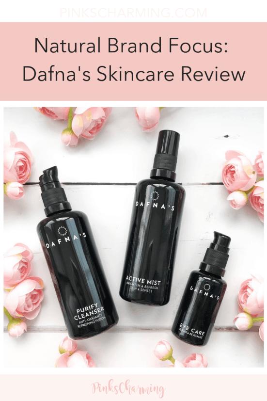 Natural Brand Focus Dafna's Skincare Review